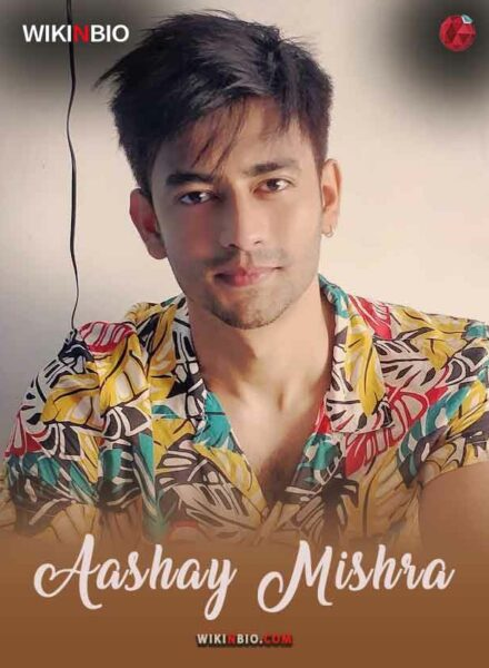 Aashay Mishra wiki age biography