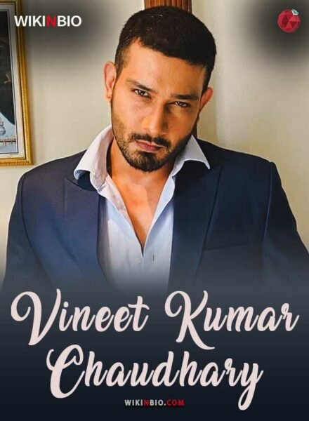 Vineer Kumar Chaudary Age Wiki Wife Body Biography Serials