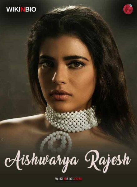 Aishwarya Rajesh age height husband movies brother sister in law family parents father caste salary net worth wiki biography photos videos