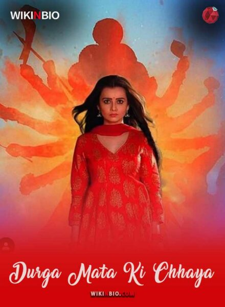 Durga Mata Ki Chhaya serial Cast Episode Timings Wiki