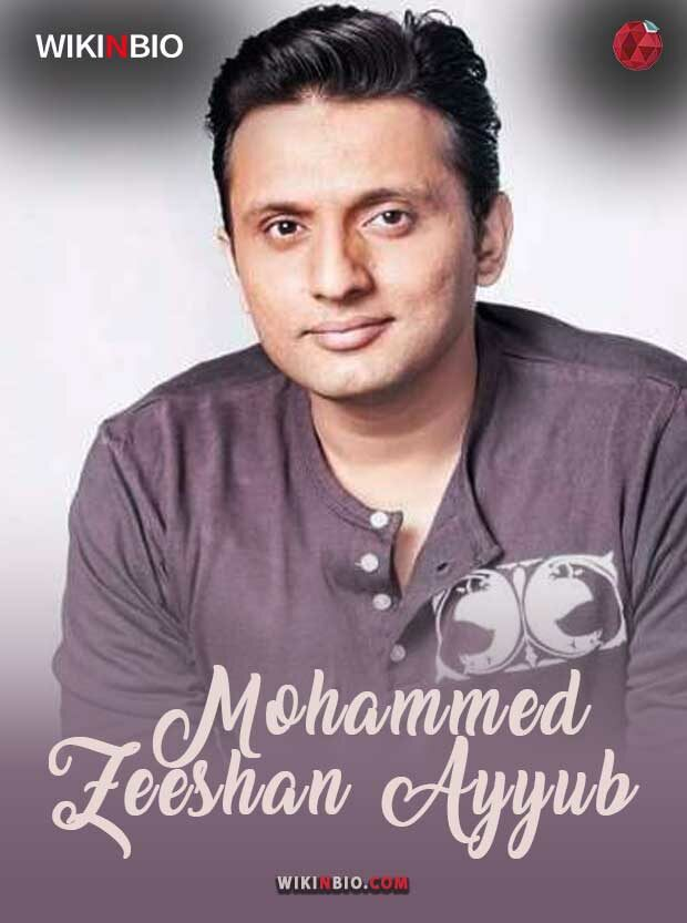 Mohammed Zeeshan Ayyub age movies family wife kids wiki biography