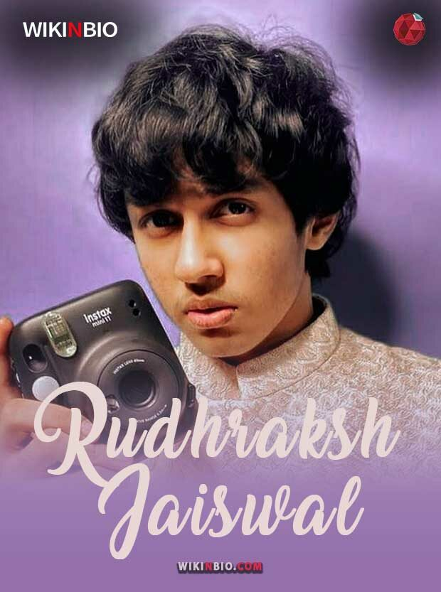 Rudhraksh Jaiswal age family girlfriends wiki biography photos and videos