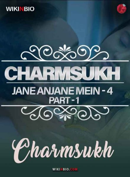 Jane Anjane Mein 4 Part 1 Charmsukh wiki full cast online watch now on ullu app