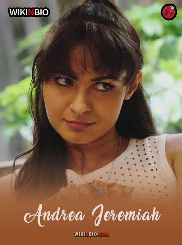 Andrea Jeremiah Age Height Son Husband Movies web series Family Caste Religon Movies Wiki Biography