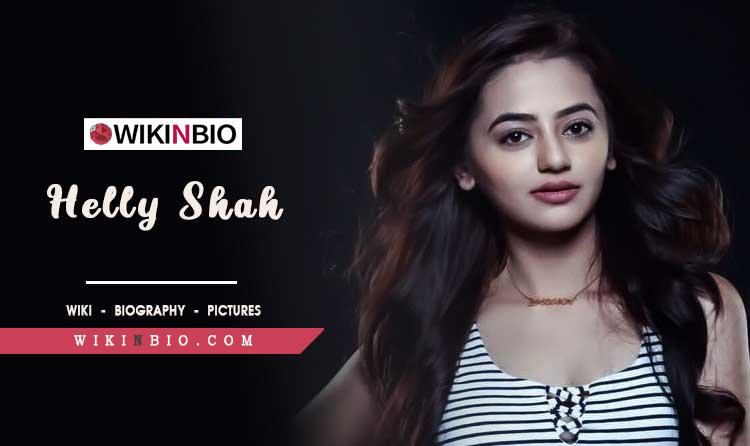 Helly Shah age