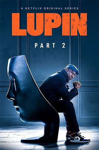Watch Lupin Part 2 online now on Netflix cast review release date hero heroine hit or flop
