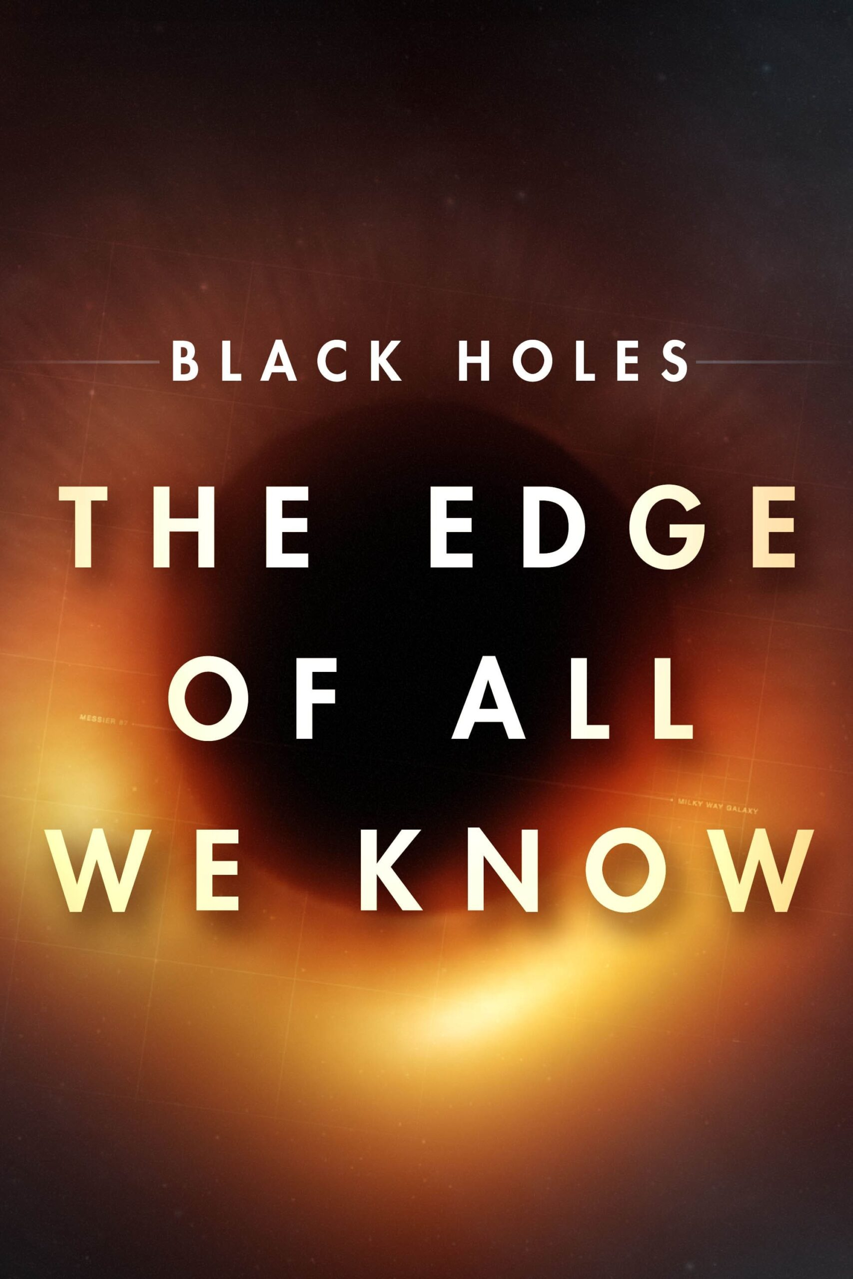 Watch Black Holes: The Edge of All We Know online now on Netflix cast review release date hero heroine hit or flop