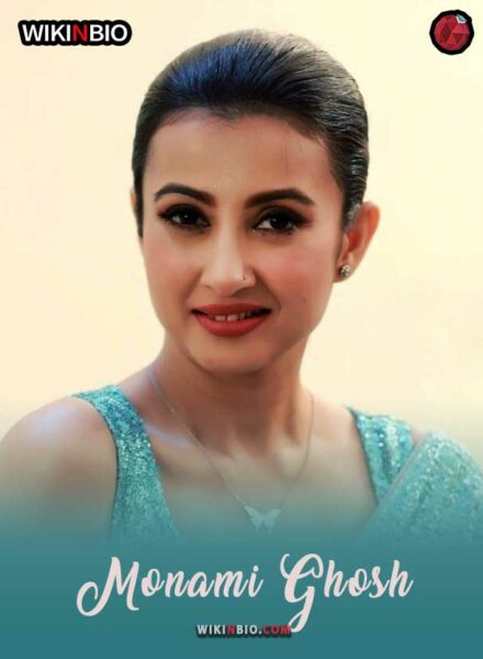 Monami Ghosh Age Birthday Height Husband Webseires Serials Family Caste Religon Movies Wiki Biography