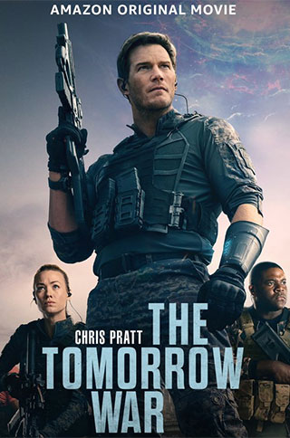 Watch The Tomorrow War online now on Amazon cast review release date hero heroine hit or flop
