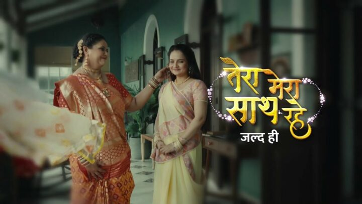 Tera Mera Saath Rahe cast actors real name wiki serial start date today episode online watch notes story